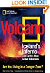 Volcano: Iceland's Inferno and Earth'...