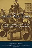 After War Times: An African American Childhood in Reconstruction-Era Florida