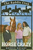 Horse Crazy (Saddle Club(R)) (0385904177) by Bonnie Bryant