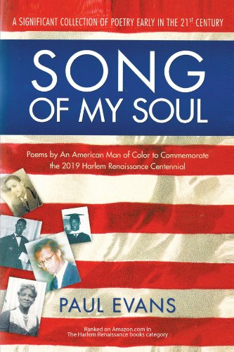 song-of-my-soul-poems-by-an-american-man-of-color-to-commemorate-the-2019-harlem-renaissance-centenn