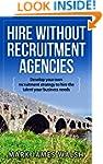 Hire without recruitment agencies: De...