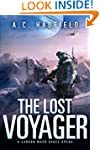 The Lost Voyager: A Space Opera Novel...