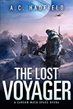 The Lost Voyager: A Space Opera Novel (A Carson Mach Adventure)