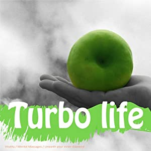 Turbo-charge Your Life: Clinically proven for women wanting to make the most of life | [Lyndall Briggs]