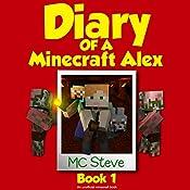 Diary of a Minecraft Alex, Book 1: The Curse |  MC Steve