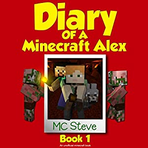 Diary of a Minecraft Alex, Book 1 Audiobook