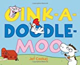 img - for Oink-a-Doodle-Moo book / textbook / text book