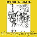 The Lost Colony of the Confederacy Hörbuch von Eugene C. Harter Gesprochen von: Karey James Kimmel