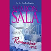 Remember Me | [Sharon Sala]