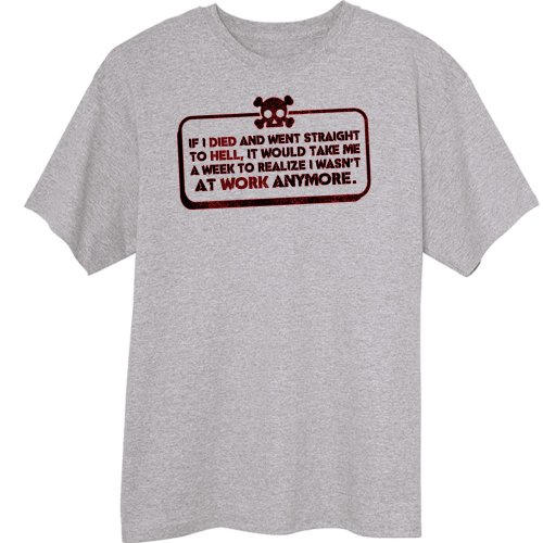 Not At Work Anymore Funny Novelty T-Shirt - Oxford - Xx-Large