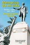 img - for Memorias de mi vida. Escritos y Opiniones. 1917-2013 (Spanish Edition) book / textbook / text book
