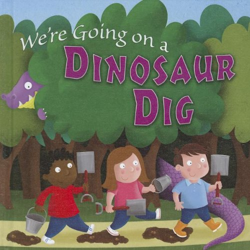 We're Going on a Dinosaur Dig (Little Birdie Readers)