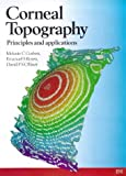 img - for Corneal Topography: Principles and Applications by Melanie Corbett (1999-05-25) book / textbook / text book