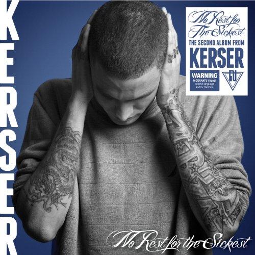 Kerser-No Rest For The Sickest-CD-FLAC-2012-FORSAKEN Download