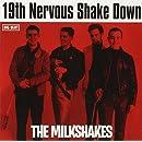 19th Nervous Shakedown