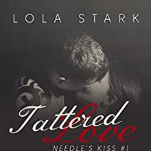 Tattered Love Audiobook by Lola Stark Narrated by Jeremy York, Elizabeth Hanley