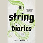 The String Diaries | Stephen Lloyd Jones