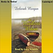 The Weedless Widow: Antique Lovers Mysteries #2 | Deborah Morgan
