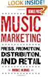Music Marketing: Press, Promotion, Di...