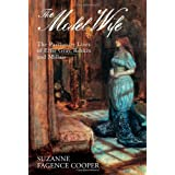 The Model Wife: Effie, Ruskin and Millaisby Suzanne Fagence Cooper