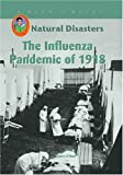 The Influenza Pandemic of 1918 (Robbie Readers)
