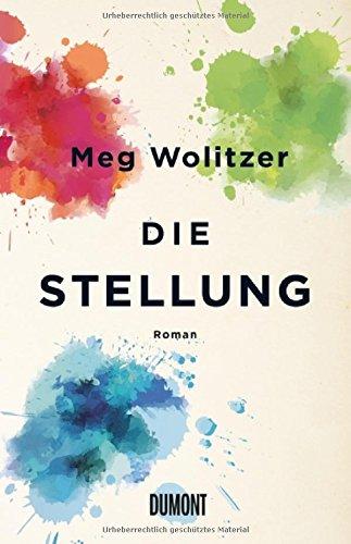 Meg Wolitzer: Die Stellung