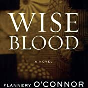 Wise Blood | [Flannery OConnor]