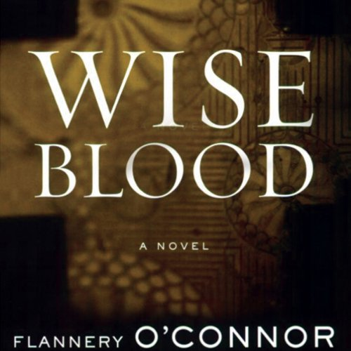 wise blood by flannery oconnor essay