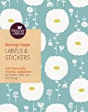 Sunny Days Labels & Stickers (Skinny laMinx): 240 Cheerfully Colorful Adhesives for Kitchen, Office, and Gift-Giving