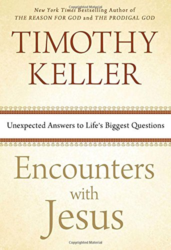 Download Encounters with Jesus: Unexpected Answers to Life's Biggest Questions