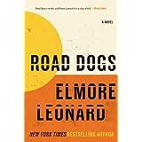 "Road Dogs: A Novelvon ""Elmore Leonard"""