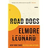 Road Dogs: A Novelby Elmore Leonard