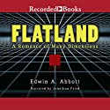 Flatland (       UNABRIDGED) by Edwin A. Abbott Narrated by Jonathan Fried
