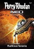 Perry Rhodan Neo 7: Flucht aus Terrania: Staffel: Vision Terrania 7 von 8
