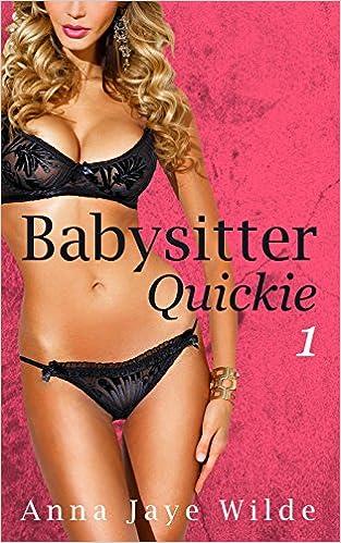 Babysitter Quickie #1