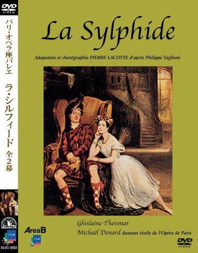 パリ・オペラ座バレエ 「ラ・シルフィード」全2幕 [DVD]