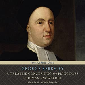 A Treatise Concerning the Principles of Human Knowledge Audiobook
