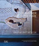img - for Cox Rayner Architecture: Structure Craft Art Nature book / textbook / text book
