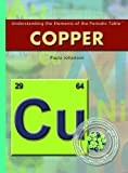 Copper (Understanding the Elements of the Periodic Table)