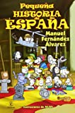 img - for Peque a historia de Espa a book / textbook / text book
