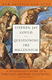 Questioning the Millennium: A Rationalist's Guide to a Precisely Arbitrary Countdown (Revised Edition)