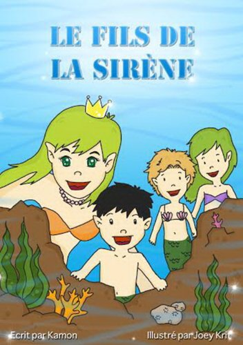 Kamon - LE FILS DE LA SIRÈNE (French Edition)