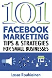 img - for 101 Facebook Marketing Tips and Strategies for Small Businesses book / textbook / text book