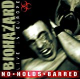 Biohazard No Holds Barred: Live