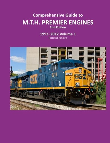 Comprehensive Guide to MTH Premier Engines 2nd Edition (Volume 2)