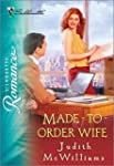 Made-To-Order Wife (Silhouette Romance)