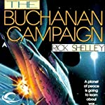 The Buchanan Campaign: Federation War, Book 1 (       UNABRIDGED) by Rick Shelley Narrated by Tim Pabon