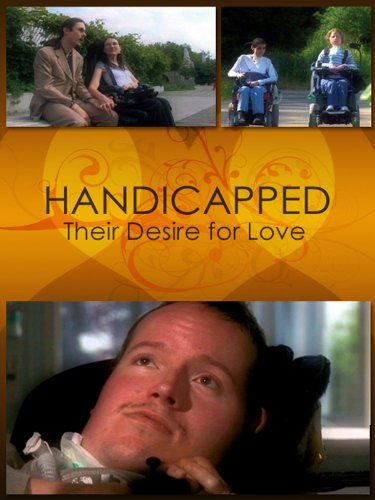 Handicapped, Their Desire For Love