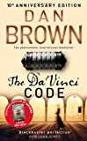 The Da Vinci Code 10th Anniversary Edition: (Robert Langdon book 2)