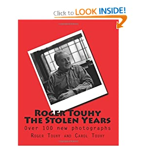 Roger Touhy The Stolen Years: Over 100 photographs